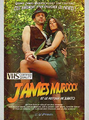 Bande-annonce James Murdock et le retour de Xanto