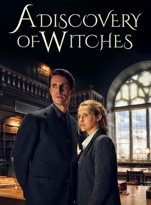 Le Livre perdu des sortilèges : A Discovery Of Witches