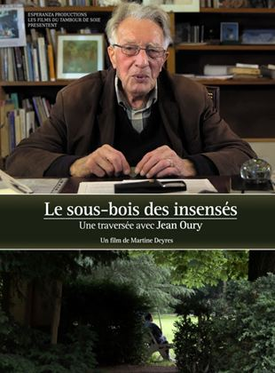 Bande-annonce Le Sous-bois des insensés, une traversée avec Jean Oury