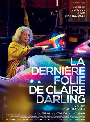 Bande-annonce La Dernière Folie de Claire Darling