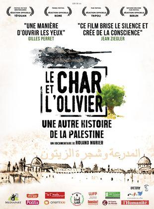Le Char et l'olivier, une autre histoire de la Palestine streaming