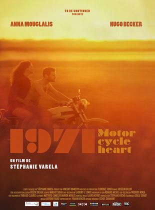 Bande-annonce 1971, Motorcycle Heart
