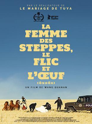 Bande-annonce La Femme des steppes, le flic et l'oeuf