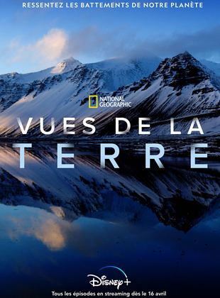 National Geographic : Vues de la Terre