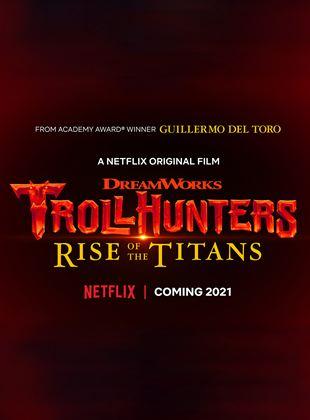 Bande-annonce Chasseurs de Trolls : Le réveil des Titans