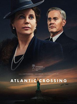 Atlantic Crossing : Liaison royale