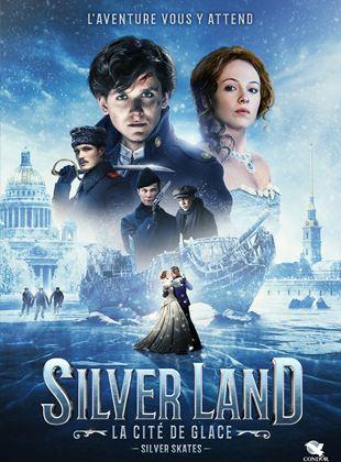 Bande-annonce Silverland : la cité de glace