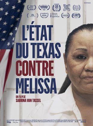 L'Etat du Texas contre Melissa streaming