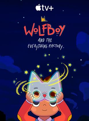 Wolfboy And The Everything Factory