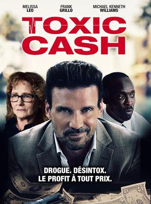 Bande-annonce Toxic Cash