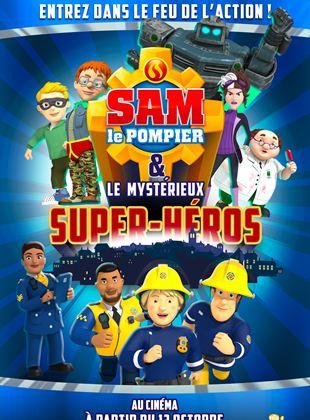Sam le pompier & le mystérieux Super-Héros streaming