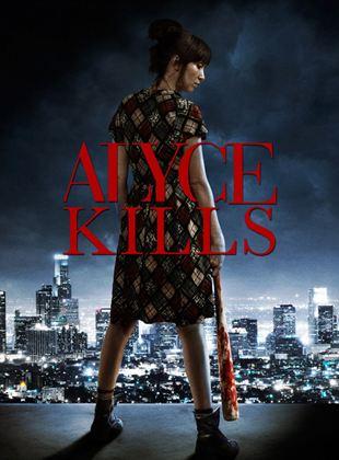 Bande-annonce Alyce Kills