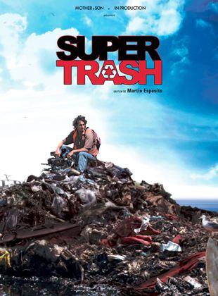 Bande-annonce Super Trash