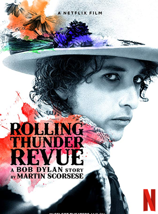 Rolling Thunder Revue: A Bob Dylan Story By Martin Scorsese streaming