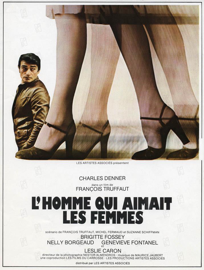 L'Homme qui aimait les femmes - film 1977 - AlloCiné
