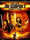 Télécharger Le Roi Scorpion 2 - Guerrier de légende TUREFRENCH Gratuit