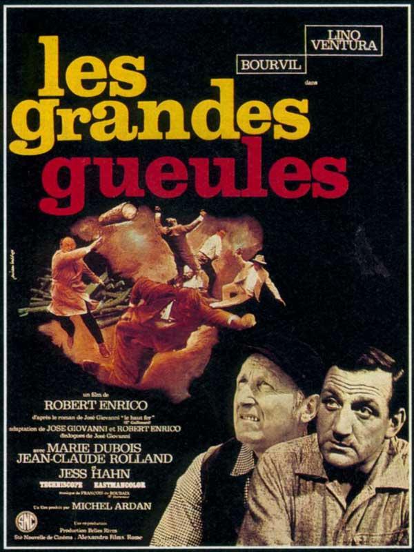 Les Grandes gueules - film 1965 - AlloCiné