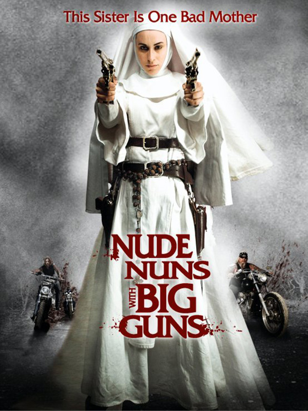 Télécharger Nude Nuns With Big Guns DVDRIP VF