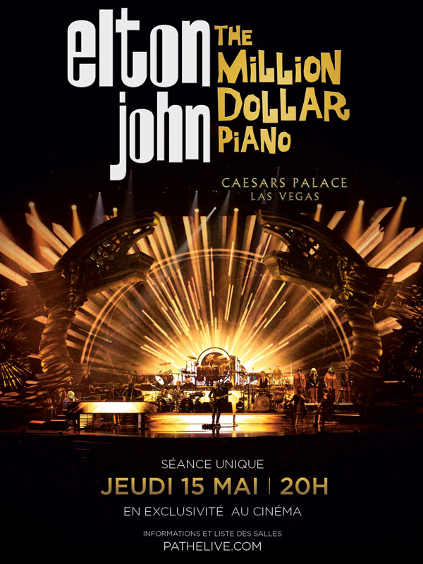 Télécharger Elton John - The million Dollar piano (Pathé Live) Complet DVDRIP Uptobox