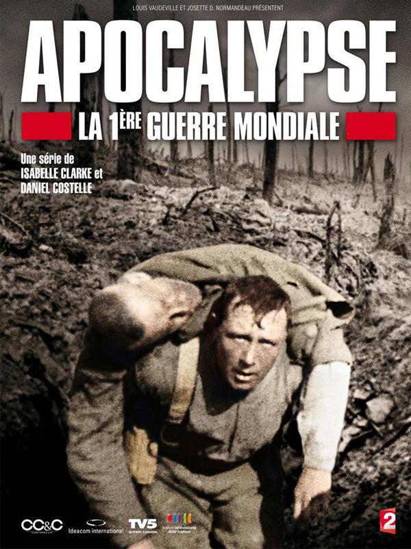 Affiche de la série Apocalypse - La 1ère Guerre Mondiale