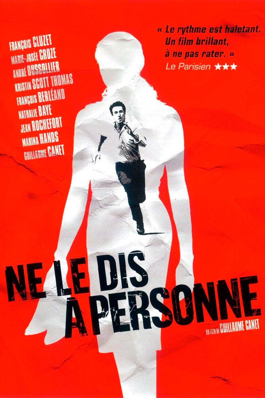 Affiche du film Ne le dis à personne - Affiche 2 sur 2 - AlloCiné