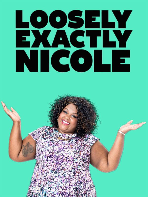 Affiche de la série Loosely Exactly Nicole