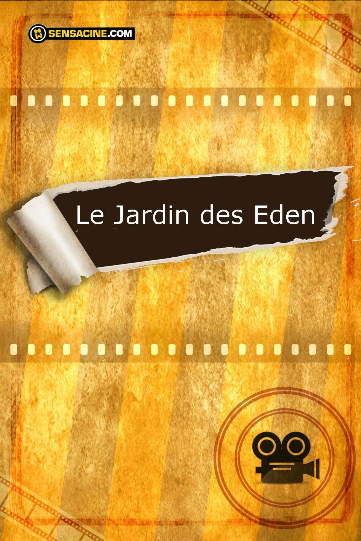 Télécharger le Jardin des Eden DVDRIP VF