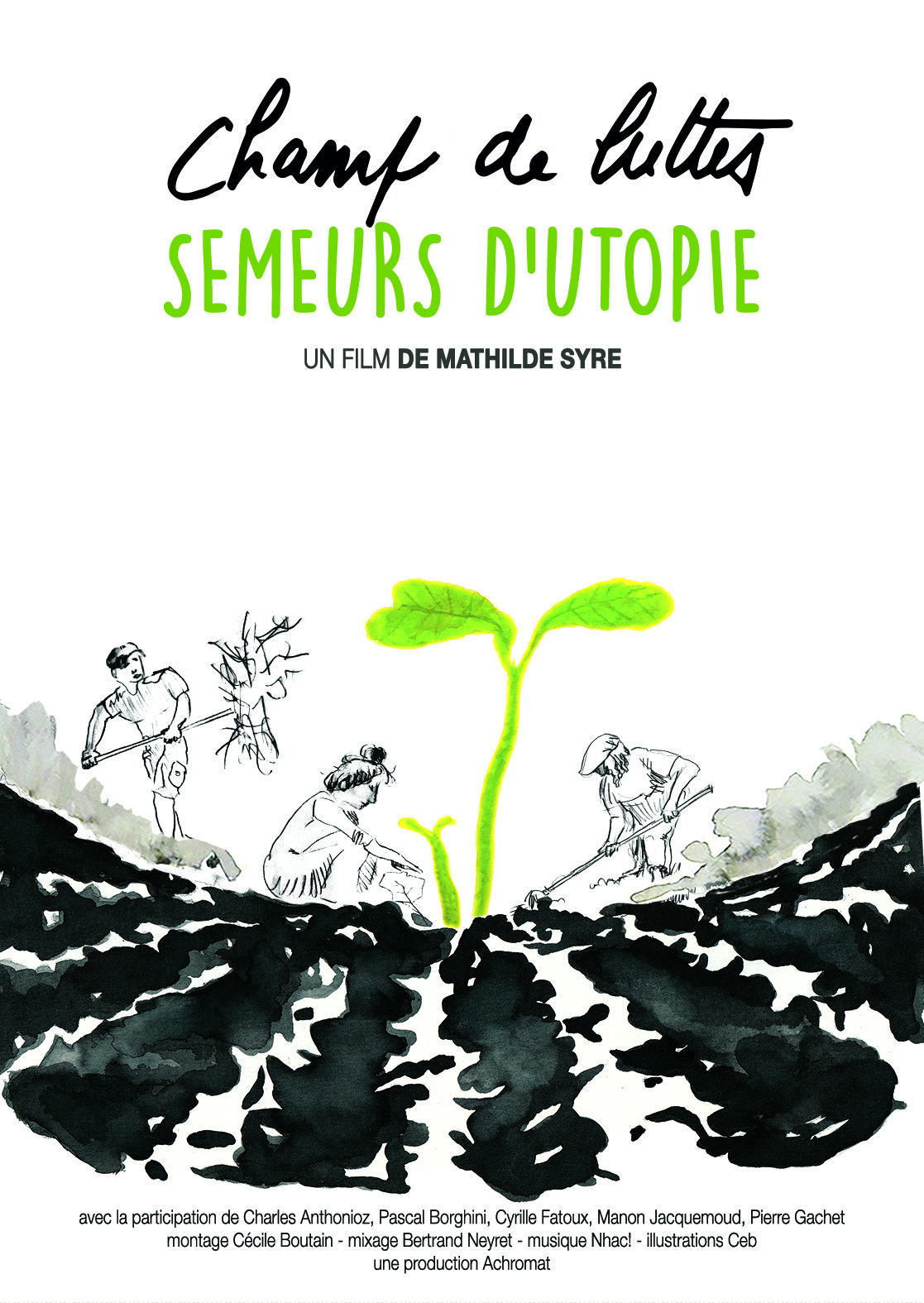 CHAMP DE LUTTES, SEMEURS D'UTOPIE