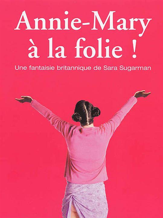 Annie-Mary à la folie ! : Affiche Sara Sugarman