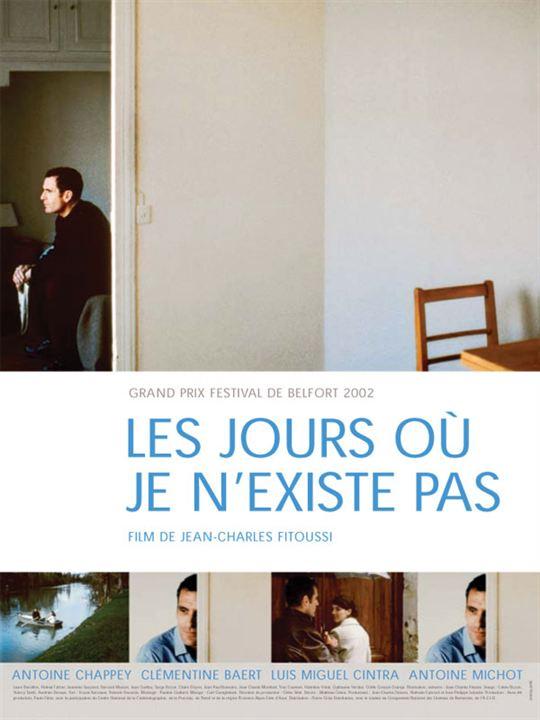 Les Jours où je n'existe pas : Affiche Clémentine Baert, Jean-Charles Fitoussi, Luís Miguel Cintra