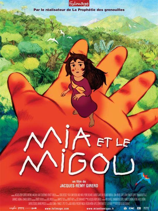 Mia et le Migou: Jacques-Rémy Girerd