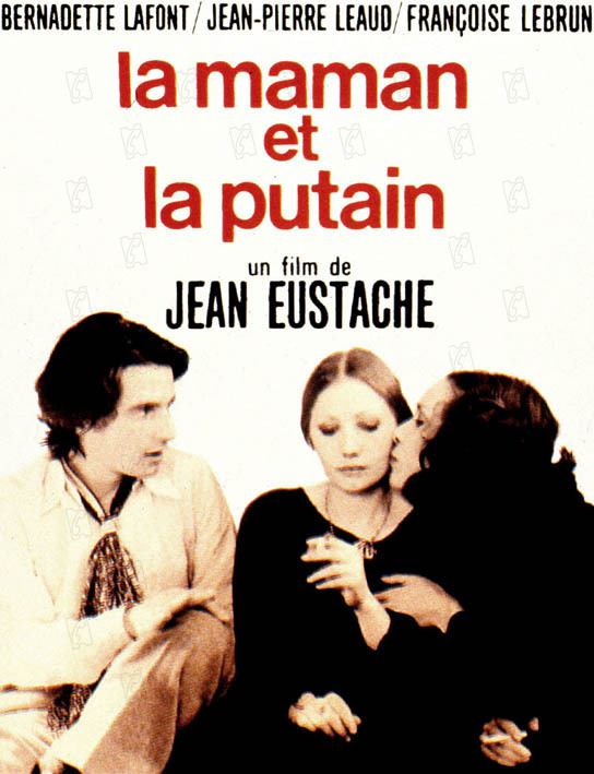 La Maman et la Putain: Jean Eustache