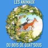 Les Animaux du Bois de Quat'sous : Affiche