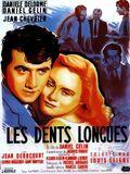 Les Dents longues