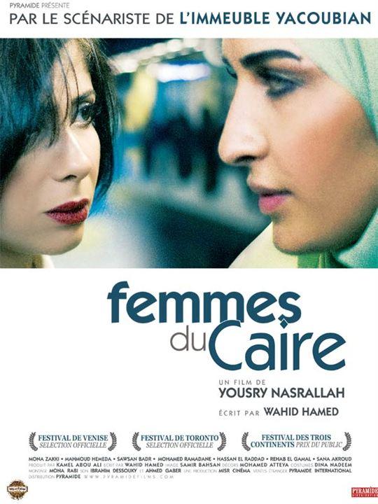 Femmes du Caire : Affiche Mahmoud Hemida, Mona Zaki, Yousry Nasrallah