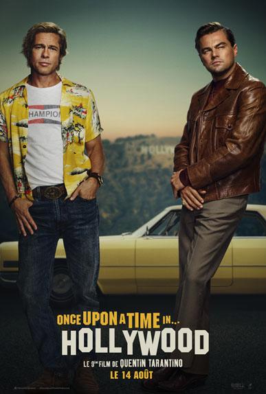 Once Upon A Time... in Hollywood avec Leonardo DiCaprio, Brad Pitt...