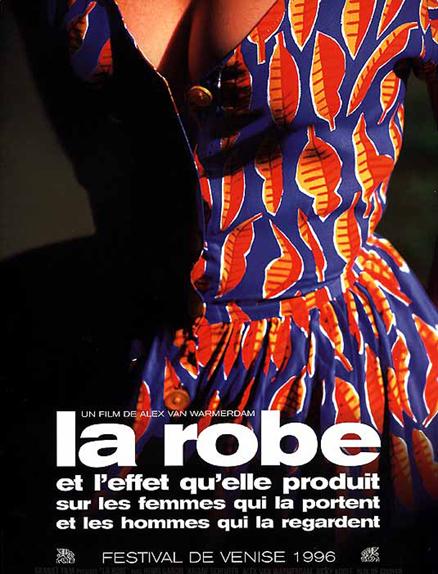 La robe et l'effet qu'elle produit sur les femmes qui la portent et les hommes qui la regardent (1996)