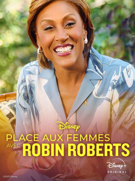 Place aux femmes avec Robin Roberts : Affiche