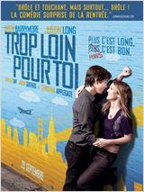 Trop loin pour toi (2010)
