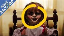 Faux Raccord : les gaffes et erreurs de Conjuring et Annabelle
