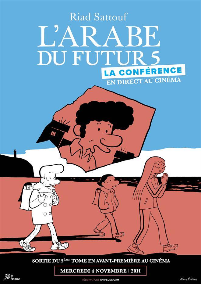 Riad Sattouf - L'Arabe du Futur 5 : La Conférence en direct au cinéma